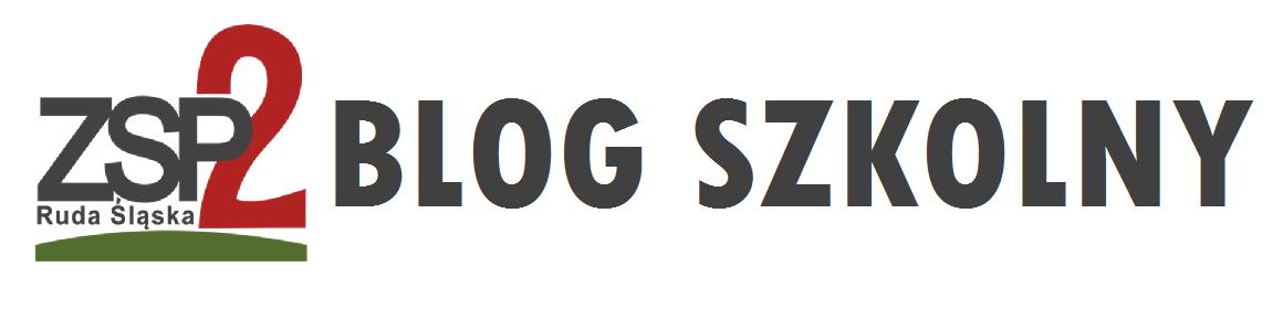 Blog uczniów ZSP nr 2 w Rudzie Śląskiej